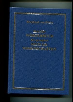 Handwörterbuch der Gesamten Militärwissenschaften - 9 Bände. 1. Aa bis Berg, 2. ...