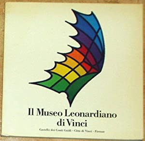 Il Museo Leonardiano di Vinci. Macchine e: diversi: