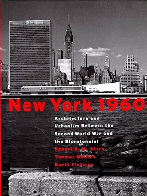 New York 1960 - Architecture and Urbanism: Stern, Robert A.