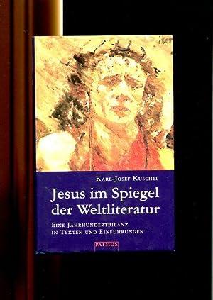 Jesus im Spiegel der Weltliteratur - die: Kuschel, Karl-Josef: