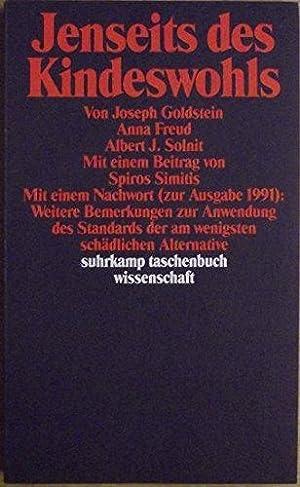 Jenseits des Kindeswohls - Mit einem Nachwort (zur Ausgabe 1991): Weitere Bemerkungen zur Anwendung...