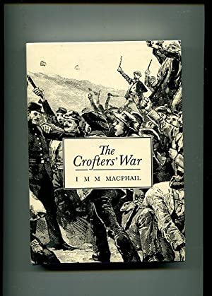 The Crofters' War.: Macphail, I.M.M.: