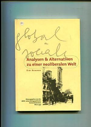 Analysen & Alternativen zu einer neoliberalen Welt - ein Reader. hrsg. von der ARGE ...