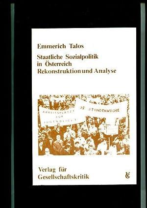 Staatliche Sozialpolitik in Österreich. Rekonstruktion u. Analyse. Hrsg. vom Verein Krit. ...