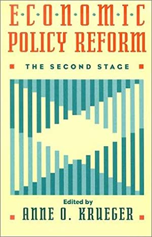 Economic Policy Reform - The Second Stage.: Krueger, Anne O. and Gerhard Casper: