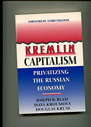 Kremlin Capitalism: From the European Countryside to Urban America - Privatizing the Russian ...
