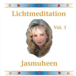 Lichtmeditation - Vol. 1. - 1 CD.: Jasmuheen: