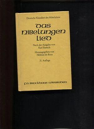 Das Nibelungenlied. Nach der Ausgabe von Kart: Bartsch, Karl und