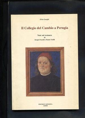 Il collegio del Cambio in Perugia. Note: Lunghi, Elvio:
