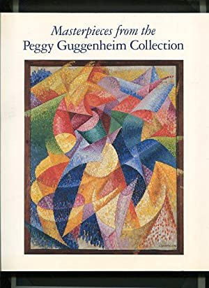 Masterpieces from the Peggy Guggenheim Collection.: without Author: