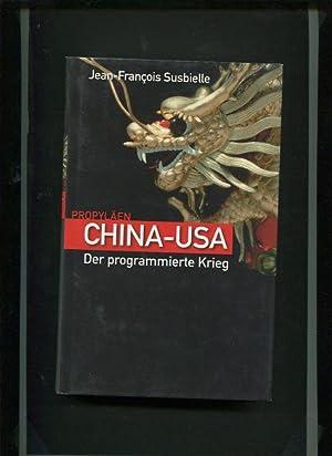 China - USA - der programmierte Krieg.: Susbielle, Jean-François: