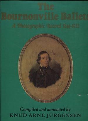 The Bournonville Ballets. A Photographic Record, 1844-1933.: Jurgensen, Knud Arne: