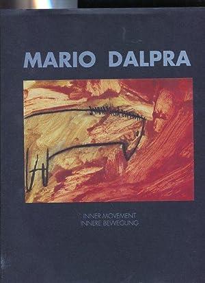 Mario Dalpra - Inner Movement - Innere: Dalpra, Mario: