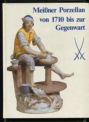 Meissner Porzellan von 1710 bis zur Gegenwart.: Mayr, Hans (Bearb.):