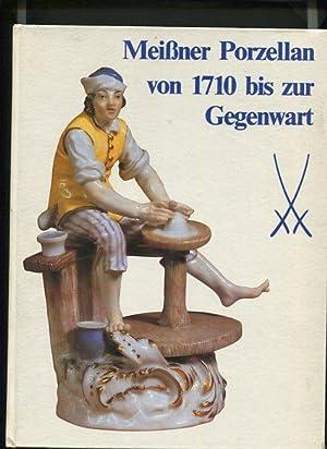 Meissner Porzellan von 1710 bis zur Gegenwart.: Mayr, Hans und