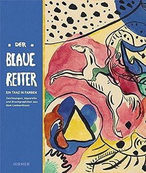 Der Blaue Reiter - Aquarelle, Zeichnungen und: Althaus, Karin, Helmut