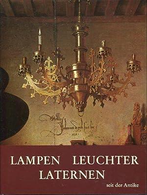 Lampen, Leuchter, Laternen seit der Antike. Text: Heintschel, Hella und