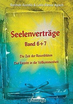 Seelenverträge - Band 6. und Band 7.: Aurelia, Sarinah und