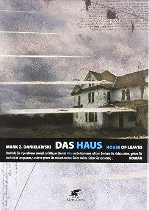 Das Haus von Zampano - House of: Danielewski, Mark Z.: