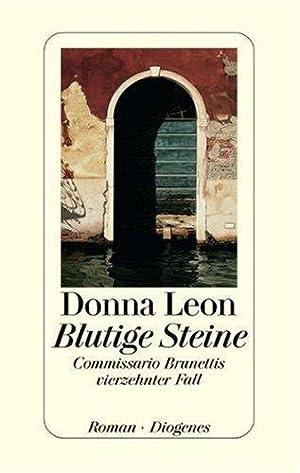 Blutige Steine. Commissario Brunettis vierzehnter Fall. Roman.: Leon, Donna: