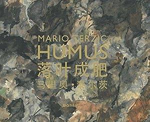Humus - luo ye cheng fei : Terzic, Mario: