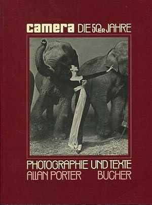 Camera. Die fünfziger Jahre. Photographie und Texte: Porter, Allan.:
