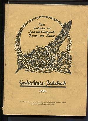Dem Andenken an Karl von Österreich -: Zeßner, H.: