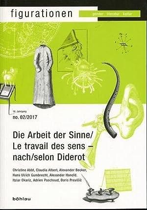 Die Arbeit der Sinne - nach Diderot: Honold, Alexander (Herausgeber):