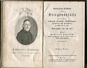 Merkwürdige Geschichte der Kriegsvorfälle zwischen Oesterreich, Frankreich,: Janitsch, Aemilian: