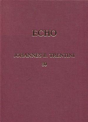 Echo : Beiträge zur Archäologie des mediterranen und alpinen Raumes , Johannes B. ...