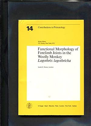 Functional morphology of forelimb joints in the woolly monkey Lagothrix lagothricha. Contributions ...