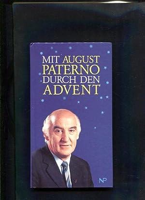 Mit August Paterno durch den Advent: Paterno, August:
