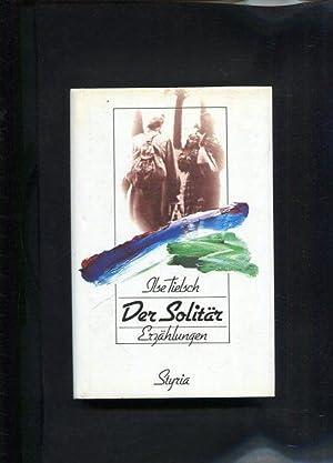 Der Solitär Erzählungen: Tielsch, Ilse:
