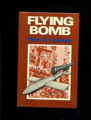 Flying Bomb: G. Cooksley, Peter: