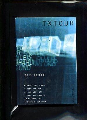 txtour 1999 Elf Texte: Insyif, Semier, Roland Leeb und Alfred Rubatschek: