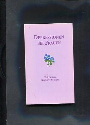 Depressionen bei Frauen Aktive Störungen im Zusammenhang mit dem Reproduktionszyklus bei ...