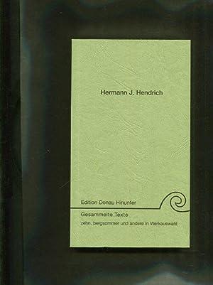Gesammelte Texte. zehn, Bergsommer und andere in Werkauswahl. Kommentierte Neudrucke von Texten des...