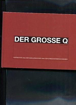 Der Große Q Methode und Motiv: Hofmeister, Werner: