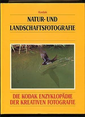 Natur- und Landschaftsfotografie Die Kodak-Enzyklopädie der kreativen: Tresidder, Jack Redaktion: