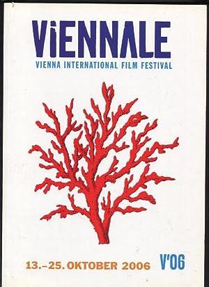 Viennale - Vienna International Film Festival 13 - 25 Oktober 2006: Leitich, Hans Christian und ...