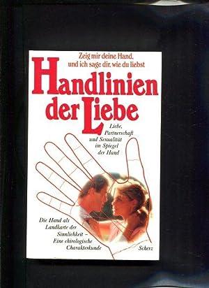 Handlinien der Liebe Liebe, Partnerschaft u. Sexualität im Spiegel d. Hand: Altman, Nathaniel: