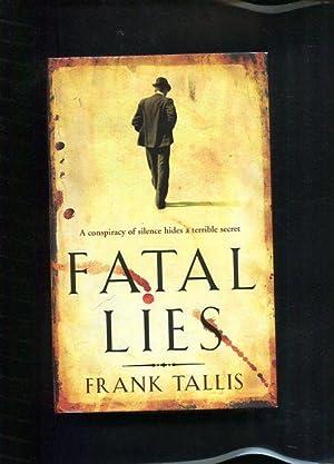 Fatal Lies: Tallis, Frank: