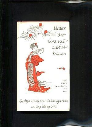 Unter dem Granatapfelbaum und andere Geschichten aus: Ling Meng-Chu: