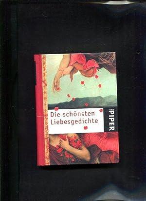 Die schönsten Liebesgedichte Serie Piper ; 4703: Kenklies, Michaela [Hrsg.]: