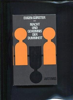 Macht und Geheimnis der Dummheit: Gürster, Eugen: