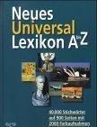 Neues Universal-Lexikon A bis Z: Schulte, Werner [Hrsg.]: