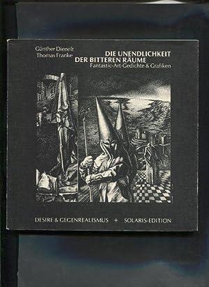 Die Unendlichkeit der bitteren Räume Fantastic-Art-Gedichte & Grafiken Solaris - Edition: ...
