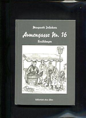 Armengasse Nr. 16 Erzählungen: Dolinkova, Margareth:
