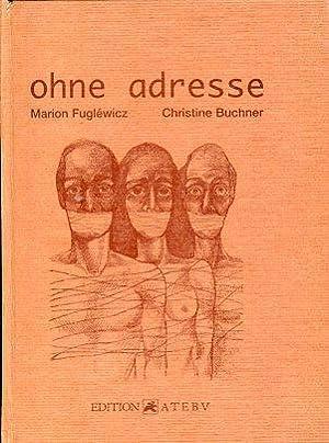 ohne adresse: Fuglewicz, Marion und Christine Buchner: