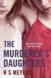 The Murderer's Daughters. One moment changed their lives for ever: S. Meyers, R.: